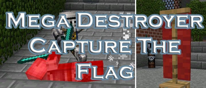 Mega Destroyer Capture The Flag скриншот 1
