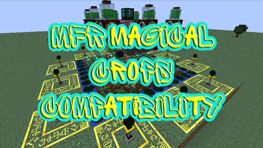MFR Magical Crops Compatibility скриншот 1