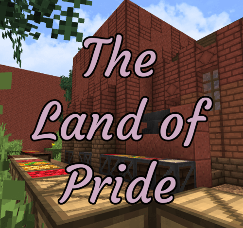 The Land Of Pride 1.13.2 скриншот 1