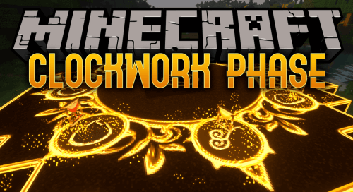 Clockwork Phase 1.12.2 скриншот 1