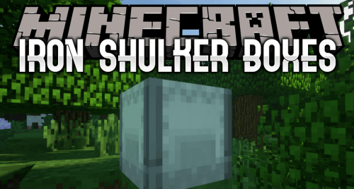 Iron Shulker Boxes 1.13.2 скриншот 1