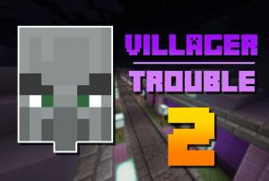Villager Trouble 2 скриншот 1