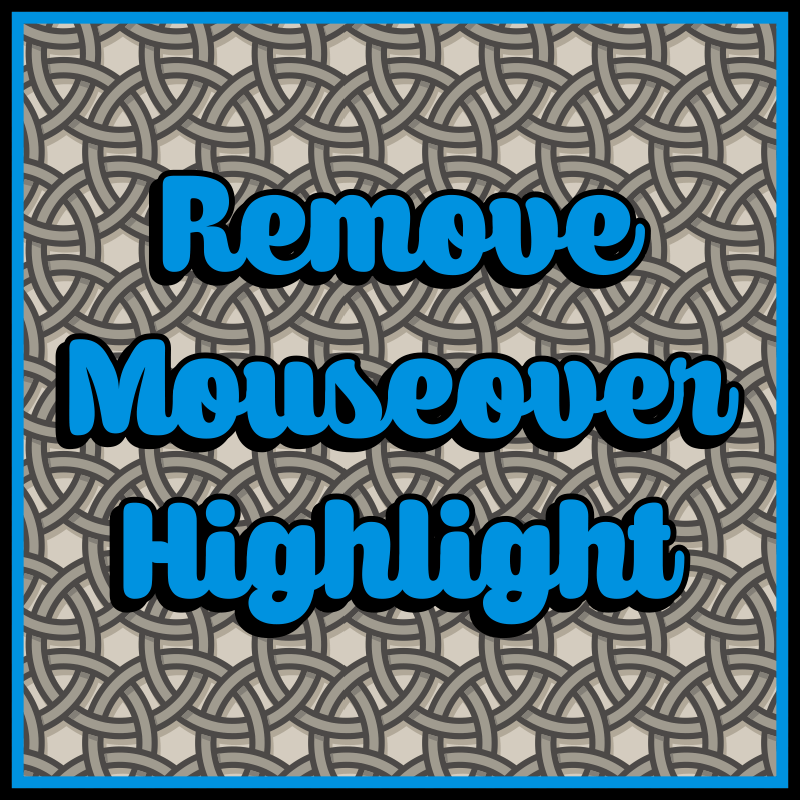 Remove Mouseover Highlight скриншот 1