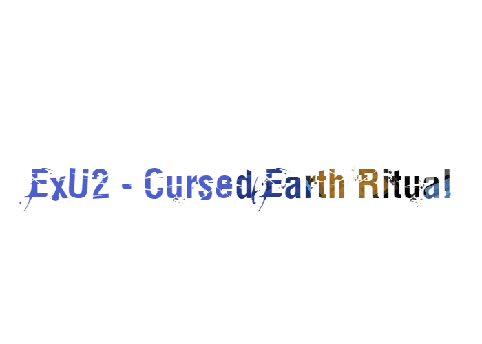 ExU2 - Cursed Earth Ritual скриншот 1